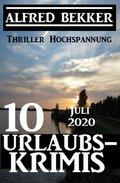 10 Urlaubskrimis Juli 2020 - Thriller Hochspannung (eBook, )