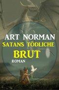 ?Satans tödliche Brut (eBook, )