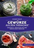 Gewürze aus dem Thermomix® (eBook, PDF)