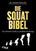 Die Squat-Bibel (eBook, ePUB)