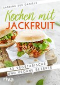 Kochen mit Jackfruit (eBook, PDF)