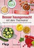 Besser hausgemacht mit dem Thermomix® (eBook, ePUB)
