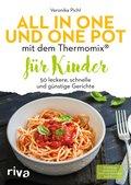 All in one und One Pot mit dem Thermomix® für Kinder (eBook, PDF)