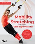 Mobility und Stretching mit dem Schlingentrainer (eBook, PDF)
