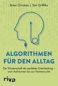 Algorithmen für den Alltag (eBook, ePUB)
