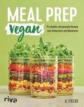 Meal Prep vegan (eBook, PDF)