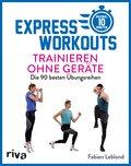 Express-Workouts - Trainieren ohne Geräte (eBook, ePUB)