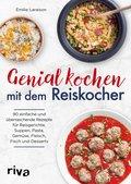 Genial kochen mit dem Reiskocher (eBook, ePUB)