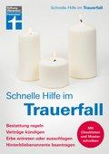 Schnelle Hilfe im Trauerfall (eBook, PDF)