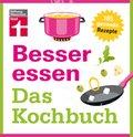 Besser essen - Das Kochbuch (eBook, ePUB)