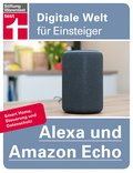 Alexa und Amazon Echo (eBook, ePUB)