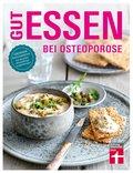 Gut essen bei Osteoporose (eBook, PDF)