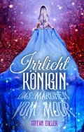 Irrlichtkönigin (eBook, )