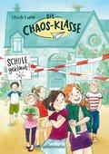 Die Chaos-Klasse - Schule geklaut! (Bd. 1) (eBook, ePUB)