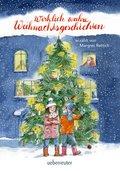 Wirklich wahre Weihnachtsgeschichten (eBook, ePUB)