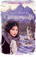 Auf den Spuren des Geisterwolfs (eBook, ePUB)