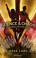 Silence & Chaos (eBook, ePUB)