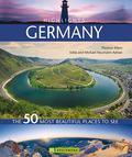 Highlights Germany - The 50 most beautiful places to see