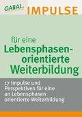 Lebensphasenorientierte Weiterbildung (eBook, PDF)