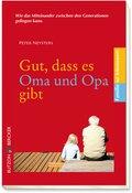 Gut, dass es Oma und Opa gibt (eBook, ePUB)