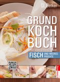 Grundkochbuch - Einzelkapitel Fisch und Meeresfrüchte (eBook, ePUB)