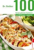 100 Rezepte gebacken & gratiniert (eBook, ePUB)