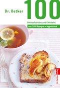 100 Brotaufstriche und Getränke (eBook, ePUB)