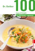 100 vegetarische Suppen & Eintöpfe (eBook, ePUB)
