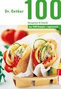 100 vegetarische Vorspeisen & Snacks (eBook, ePUB)