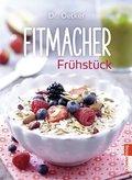 Fitmacher Frühstück (eBook, ePUB)