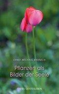 Pflanzen als Bilder der Seele (eBook, ePUB)