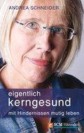 Eigentlich kerngesund (eBook, ePUB)