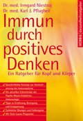 Immun durch positives Denken (eBook, PDF)