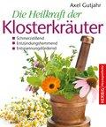 Die Heilkraft der Klosterkräuter (eBook, ePUB)