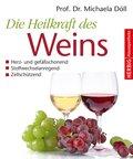 Die Heilkraft des Weins (eBook, ePUB)