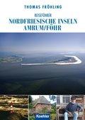 Reiseführer Nordfriesische Inseln Amrum/Föhr (eBook, ePUB)