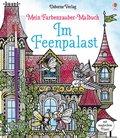 Mein Farbenzauber-Malbuch: Im Feenpalast