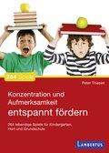 Konzentration und Aufmerksamkeit entspannt fördern (eBook, PDF)