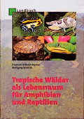 Tropische Wälder als Lebensraum für Reptilien und Amphibien