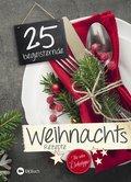 25 begeisternde Weihnachtsrezepte (eBook, ePUB)