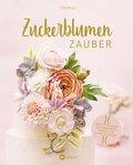 Zuckerblumen-Zauber (eBook, ePUB)