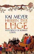 Meyer, Herrin der Lüge