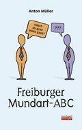 Freiburger Mundart-ABC (eBook, PDF)