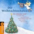 Die Weihnachtsschatzkiste: Die schönsten Lieder