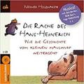 Die Rache des Hans-Heinerich - Wie die Geschichte vom kleinen Maulwurf weitergeht