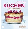 Kuchen fast ohne Teig (eBook, ePUB)