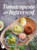 Tomatenpesto und Ingwersenf (eBook, ePUB)