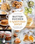 Butterkuchen und Quittenbrot (eBook, ePUB)
