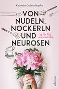 Von Nudeln, Nockerln und Neurosen (eBook, ePUB)
