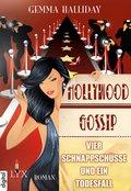 Hollywood Gossip - Vier Schnappschüsse und ein Todesfall (eBook, ePUB)